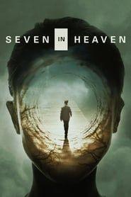 Seven in Heaven streaming vf