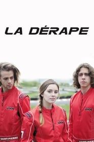 La dérape streaming vf