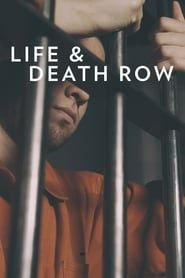 Life and Death Row streaming vf