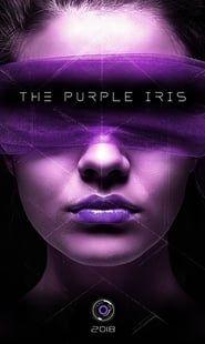 The Purple Iris streaming vf