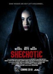 SheChotic streaming vf