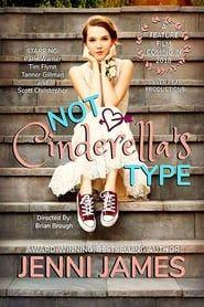 Not Cinderella's Type streaming vf