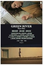 Green River: Part One streaming vf