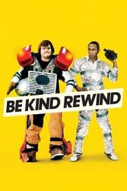 Be Kind Rewind streaming vf