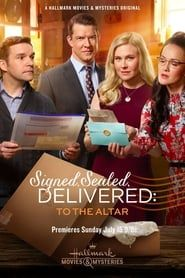 Signed, Sealed, Delivered: To the Altar streaming vf