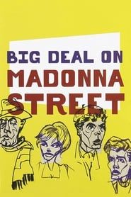 Big Deal on Madonna Street streaming vf