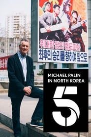 Michael Palin in North Korea streaming vf