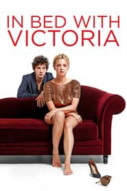 In Bed with Victoria streaming vf