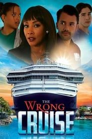 The Wrong Cruise streaming vf