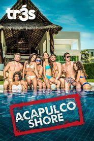 Acapulco Shore streaming vf