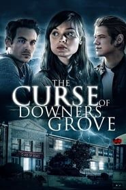 The Curse of Downers Grove streaming vf