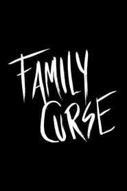 Family Curse streaming vf