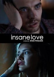 Insane Love streaming vf