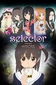 Selector Infected WIXOSS streaming vf