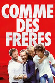 Comme des frères streaming vf