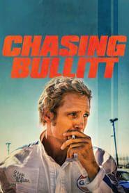 Chasing Bullitt streaming vf