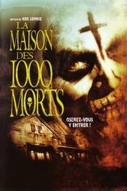 La Maison des 1000 Morts streaming vf