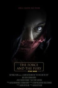 Star Wars: The Force and the Fury streaming vf