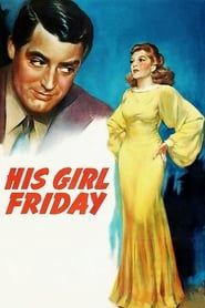 His Girl Friday streaming vf