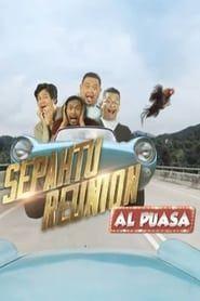 Sepahtu Reunion Al Puasa streaming vf