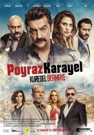 Poyraz Karayel: Küresel Sermaye streaming vf
