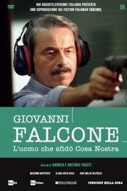 Giovanni Falcone - L'uomo che sfidò Cosa Nostra streaming vf