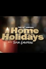 The 19th Annual A Home For The Holidays streaming vf