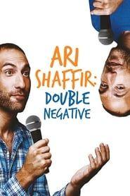 Ari Shaffir: Double Negative streaming vf