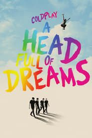 Coldplay: A Head Full of Dreams streaming vf