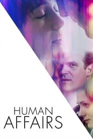 Human Affairs streaming vf