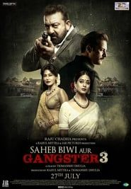 Saheb, Biwi aur Gangster 3 streaming vf