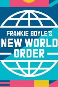 Frankie Boyle's New World Order streaming vf