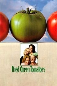 Fried Green Tomatoes streaming vf