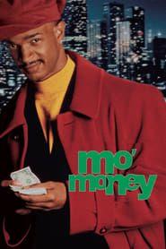 Mo' Money streaming vf