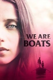 We Are Boats streaming vf