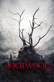 Rootwood streaming vf