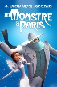 Un Monstre à Paris streaming vf