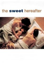 The Sweet Hereafter streaming vf