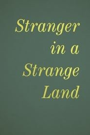 Stranger in a Strange Land streaming vf