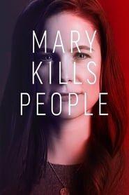 Mary Kills People streaming vf