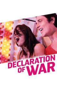 Declaration of War streaming vf