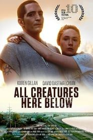 All Creatures Here Below streaming vf