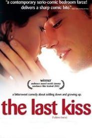 The Last Kiss streaming vf