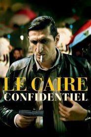 Le Caire confidentiel streaming vf