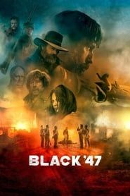 Black '47 streaming vf