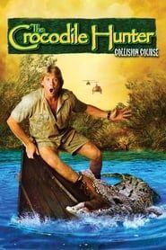 The Crocodile Hunter: Collision Course streaming vf