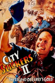 City Slickers II: The Legend of Curly's Gold streaming vf