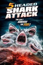 L'attaque du requin a 5 têtes streaming vf