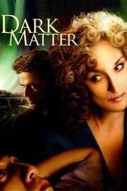 Dark Matter streaming vf