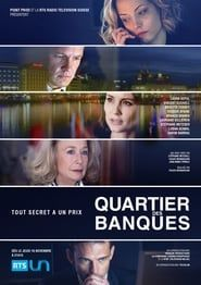Quartier des banques streaming vf